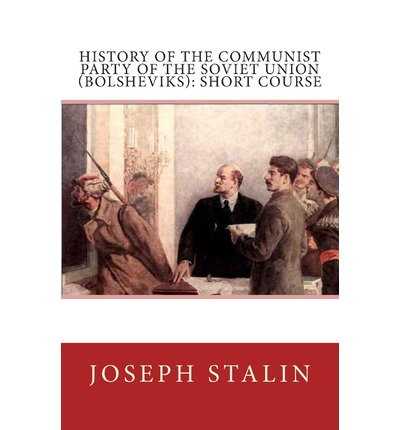 a history of the communist party in the soviet union Buy history of the communist party of the soviet union (bolsheviks): short course facsimile of 1939 ed by unnamed (isbn: 9780837180182) from amazon's book store.