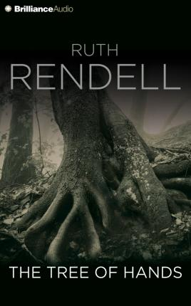 The Tree Of Hands Ruth Rendell 9781491535714 border=