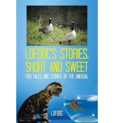 Lofdoc 39 s stories lofdoc 9781491806425 for Fish short story