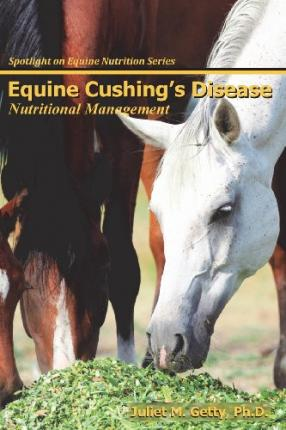 Equine Cushings Disease Nutritional Management Spotlight On Equine Nutrition
