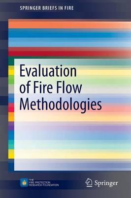 Evaluation of Fire Flow Methodologies 2015