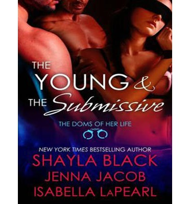 The Young and the Submissive (Library Edition)