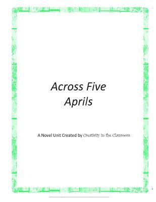 a review of the book across five aprils Write a review 5 stars love it 4 stars like it 3 stars it's ok 2 stars  learn  what are novel studies collections.