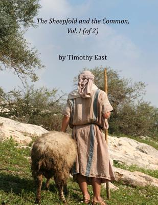 The Sheepfold and the Common, Vol. I (of 2)