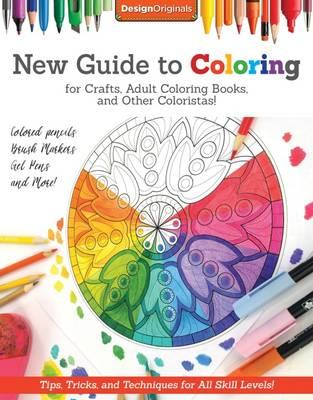 New Guide To Coloring For Crafts Adult Coloring Books And Other Colouristas Peg Couch