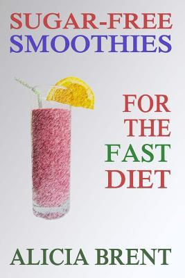 Sugar-Free Smoothies for the Fast Diet