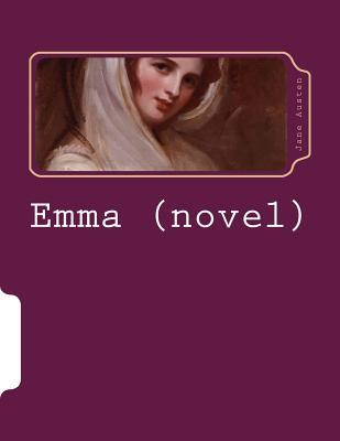 the transformation in jane austens novel emma Character transformation in  if jane fairfax had not been included in the novel, emma probably would have ended up with  clueless and jane austen's emma website.