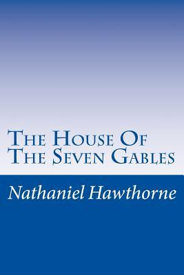 an analysis of personal reflections of nathaniel hawthorne in the house of the seven gables The house of the seven gables study guide contains a biography of nathaniel hawthorne, literature essays, a complete e-text, quiz questions, major themes, characters, and a full summary and analysis.