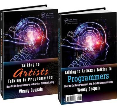 The Talking to Artists / Talking to Programmers : How to Get Programmers and Artists Communicating