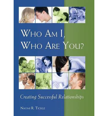 Descargar libros en formato pdf. Who Am I, Who Are You? : Creating Successful Relationships (Literatura española) PDF by Naomi Tickle