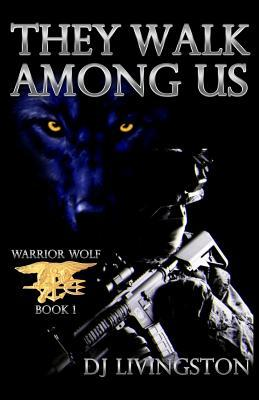 Warrior Wolf : They Walk Among Us