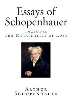 arthur essay in pessimism schopenhauer study Studies in pessimism by arthur schopenhauer and does not claim to apply to every chapter in the volume the first essay is, in the main.