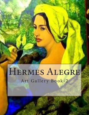 Hermes Alegre : Art Gallery Book-2