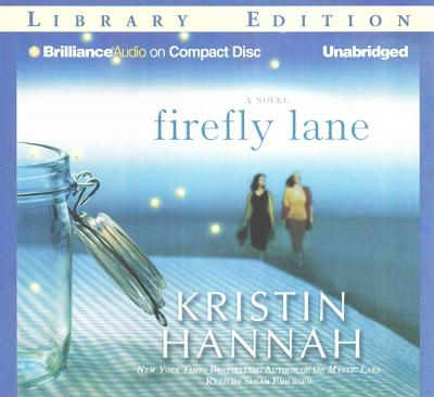 a reflection of my reading of firefly lane a book by kristin hannah Kristin hannah returns to the world of the unforgettable characters from firefly lane and asks the question: how do you hold yourself together when your world has fallen apart this is the story of three women who have lost their way and need each other—plus a miracle—to transform their lives.