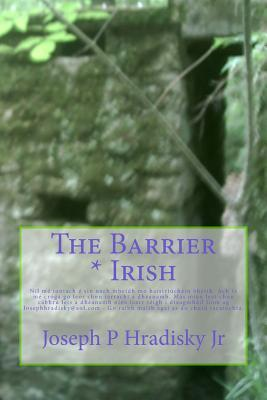 The Barrier * Irish