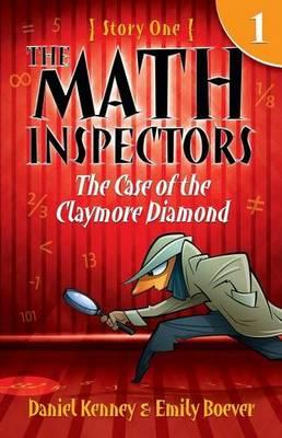 The Math Inspectors: The Case of the Claymore Diamond : Story One