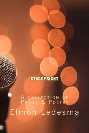 Free french ebooks download pdf Stage Fright : A Collection of Prose & Poetry in het Nederlands PDF ePub iBook 9781503274563
