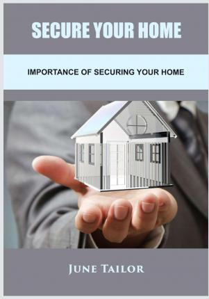 Secure Your Home June : Importing of Securing Your Home