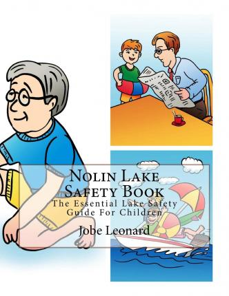 Nolin Lake Safety Book : The Essential Lake Safety Guide for Children