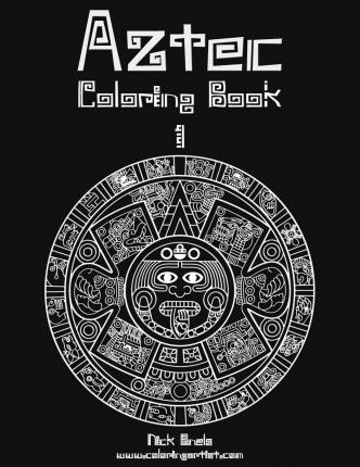 Aztec Designs Coloring Book Paperback English By Author Nick Snels