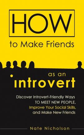 ira dewayne pdf how to make friends as an introvert download