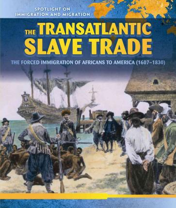 an analysis of the topic of the trans atlantic slave trade