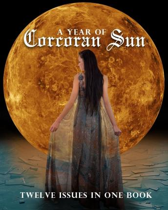 A Year of Corcoran Sun : Twelve Issues in One Book
