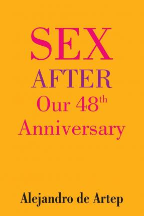 Sex After Our 48th Anniversary