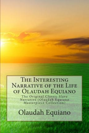 olaudah equiano narration of the dark Olaudah equiano: olaudah equiano, self-proclaimed west african sold into slavery and later freed his autobiography, the interesting narrative of the life of olaudah equiano or, gustavus vassa, the african, written by himself (1789), with its strong abolitionist stance and detailed description of life in nigeria.