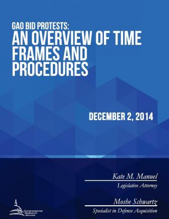 Gao Bid Protests : An Overview of Time Frames and Procedures