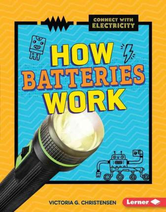 How Batteries Work