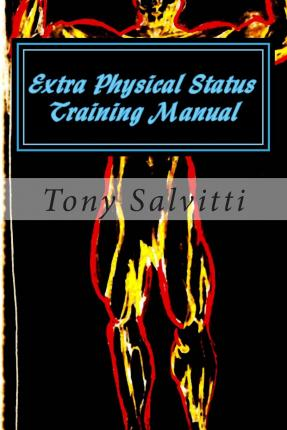 Extra Physical Status Training Manual