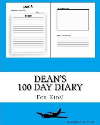 Dean's 100 Day Diary