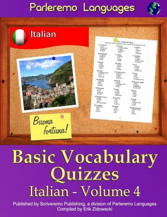 Parleremo Languages Basic Vocabulary Quizzes Italian - Volume 4