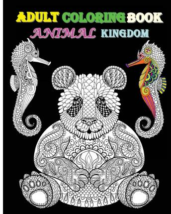 Adult Coloring Book Animal Kingdom : Stress Relief Coloring Book 2016