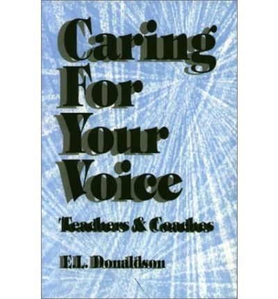 """Buch als PDF-Download Caring for Your Voice : Teachers and Coaches by E. Lisbeth Donaldson""""  9781550591194 in German PDF CHM"""