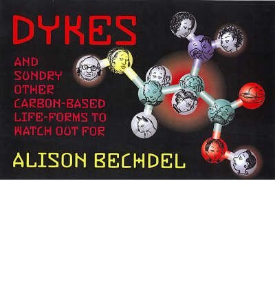 Dykes and Sundry Other Carbon-based Life Forms to Watch Out for