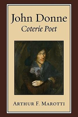 critical essays on john donne marotti Critical summary of the sunrising by john donne write a critical appriciation of the sun rising by john donne write a critical appreciation of popular essays.