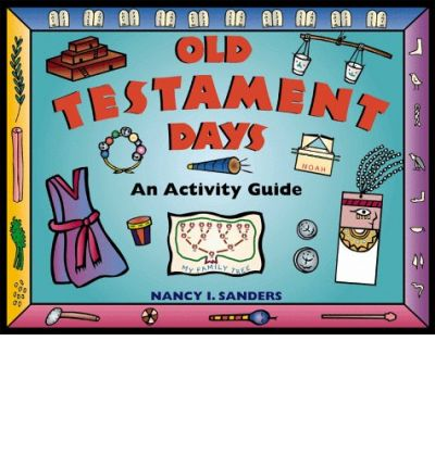 Old Testament Days : An Activity Guide