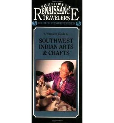 Travelers guide to southwest indian arts and crafts for Southwest arts and crafts