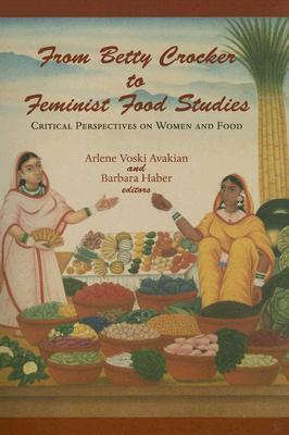 From betty crocker to feminist food studies arlene voski for Arlene s cuisine