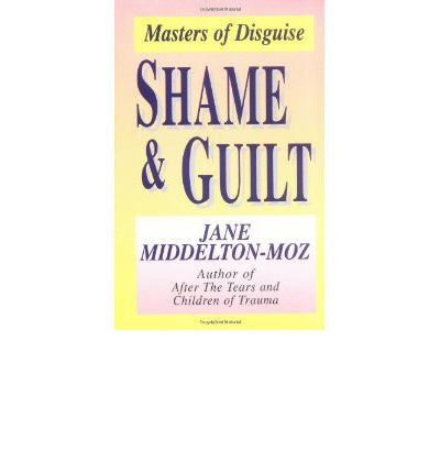 Shame and Guilt : Masters of Disguise