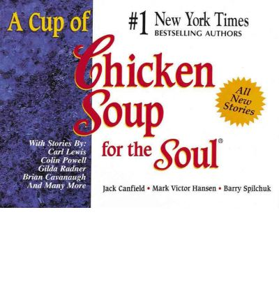 an analysis of mark victor hansen and jack canfields chicken soup for the soul books Motivational speakers jack canfield and mark victor hansen collaborated on the first chicken they published chicken soup for the soul books for specific.