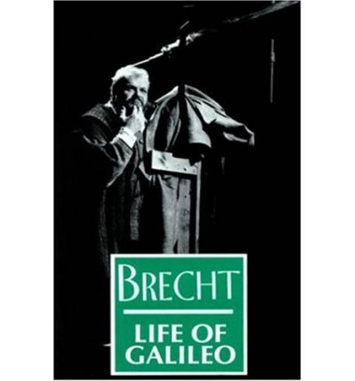the life of galileo bertolt brecht Notes from the life of galileo key he is someone who values the sensuality and physical nature of life brecht depicts galileo as someone who loves the simple.