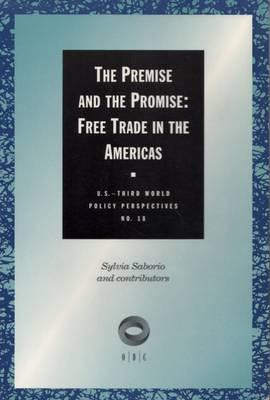 the promises of free trade and