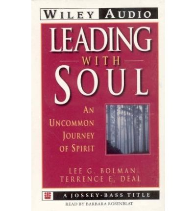 leading with soul book report Get this from a library leading with soul : an uncommon journey of spirit [lee g bolman terrence e deal] -- inspired by the works of such visionary writers as m scott peck and max de pree, authors lee bolman and terry deal have crafted a powerful story of.