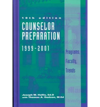 Counselor Preparation 1999-2001 : Programs, Faculty, Trends