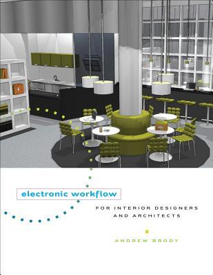 Electronic Workflow For Interior Designers And Architects