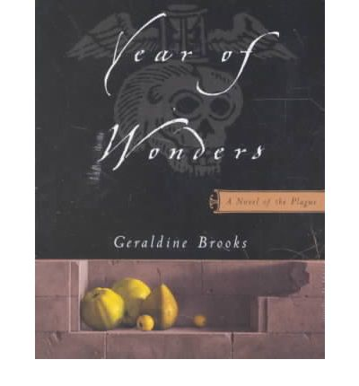 year of wonders by geraldine brooks essay Year of wonders summary year of wonders summary gradesaver, year of wonders study guide contains a biography of geraldine brooks, literature essays, quiz questions.