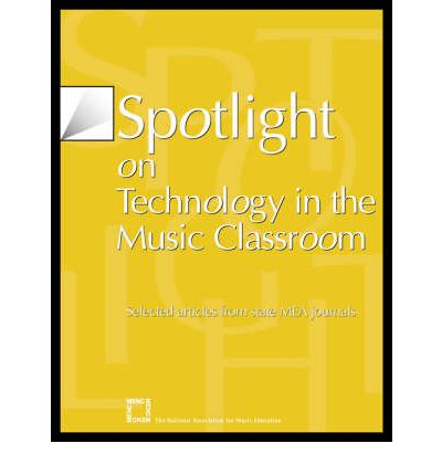 Spotlight on Technology in the Music Classroom